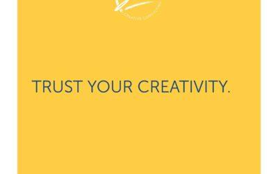 Trust Your Creativity
